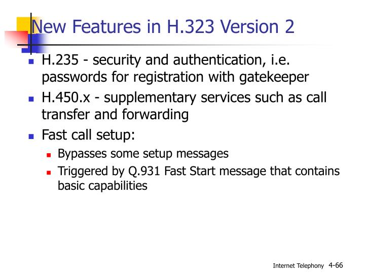 New Features in H.323 Version 2