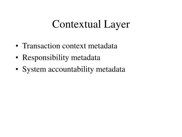 Contextual Layer
