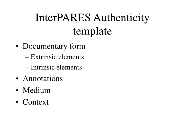 InterPARES Authenticity template