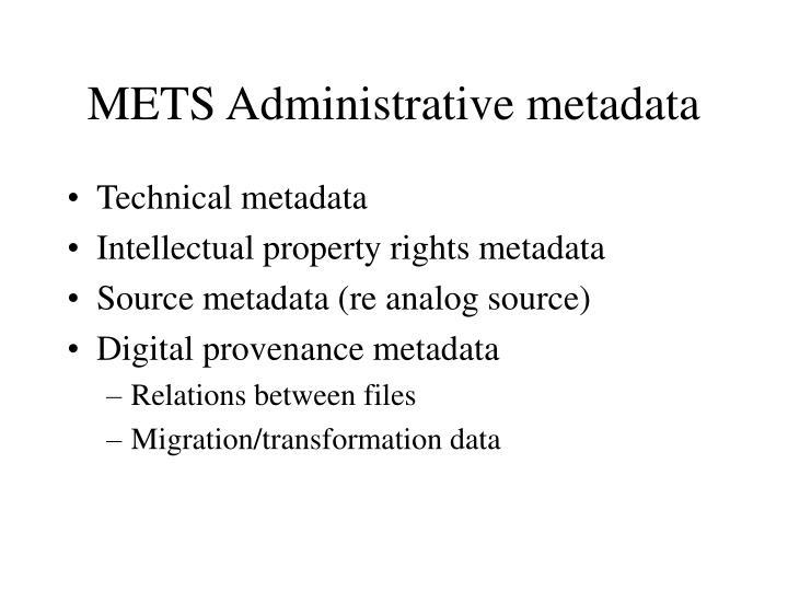 METS Administrative metadata