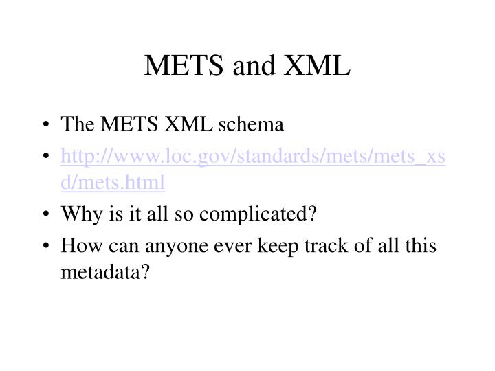 METS and XML