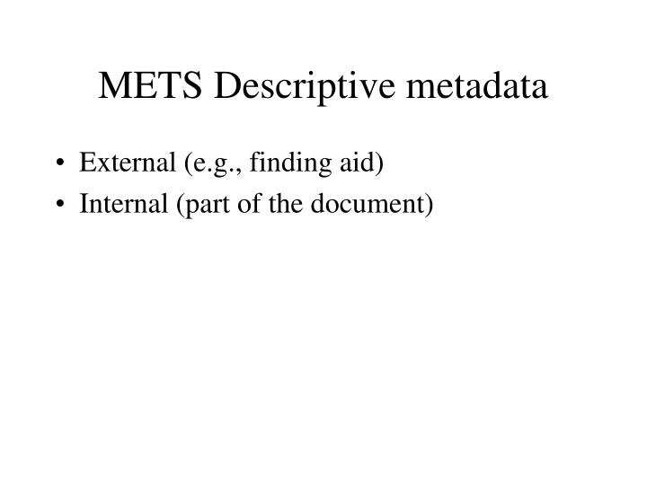 METS Descriptive metadata