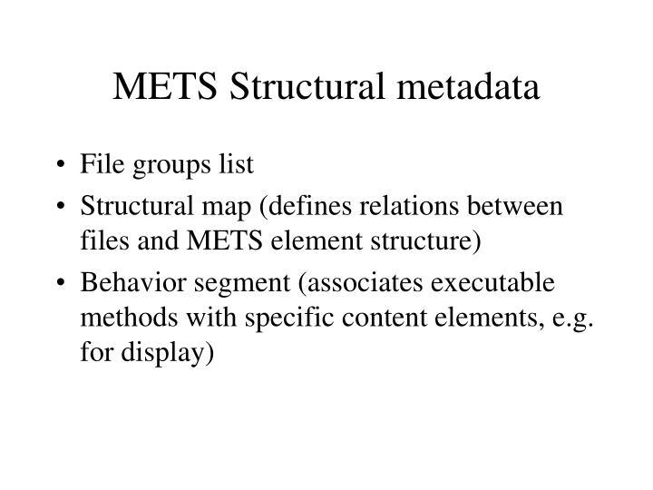 METS Structural metadata