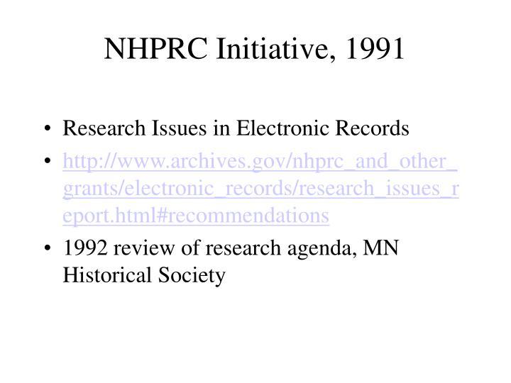 NHPRC Initiative, 1991