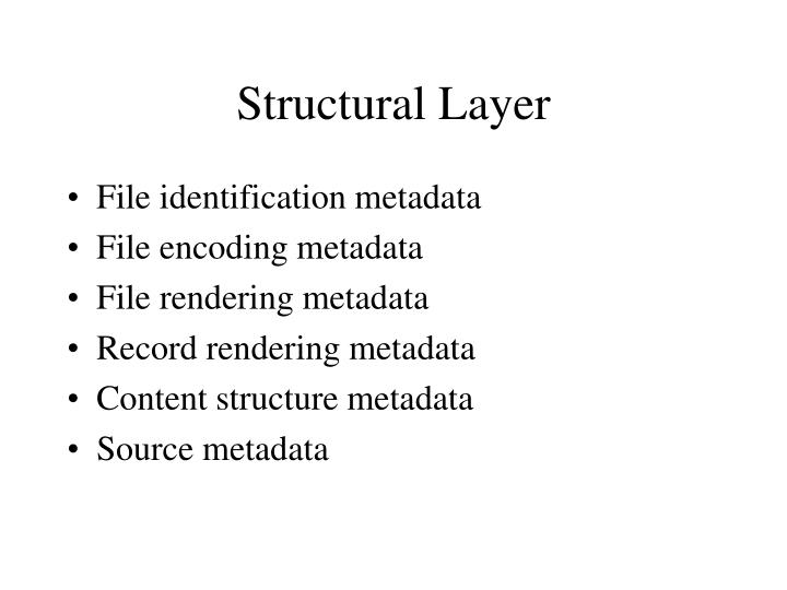Structural Layer