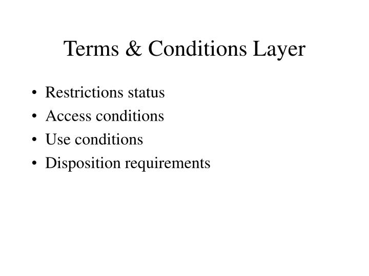 Terms & Conditions Layer