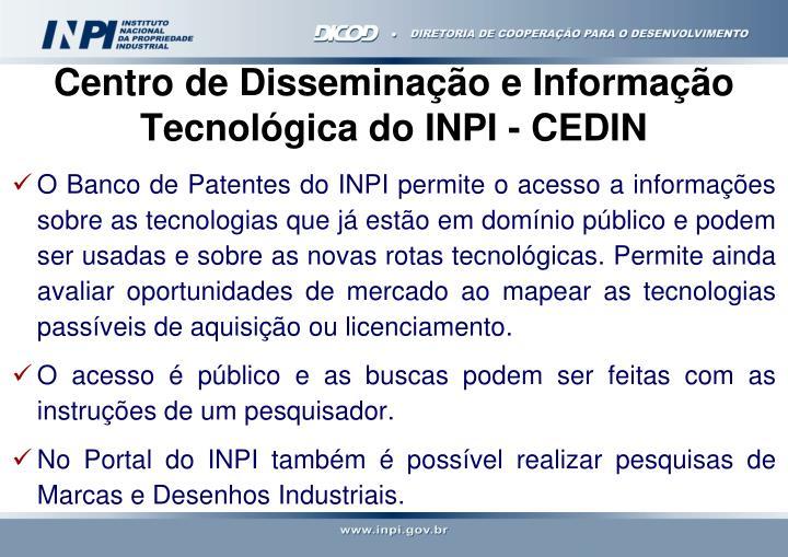 Centro de Disseminação e Informação Tecnológica do INPI - CEDIN