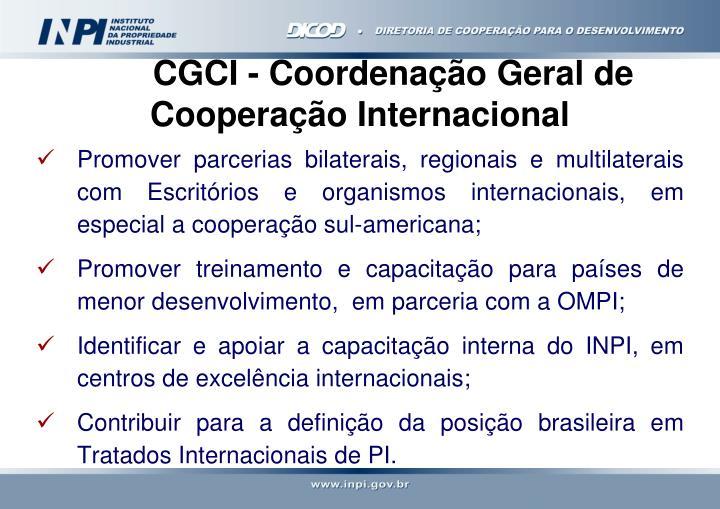 CGCI - Coordenação Geral de       Cooperação Internacional