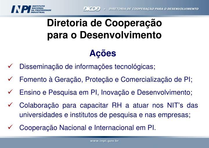 Diretoria de Cooperação                    para o Desenvolvimento
