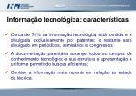 informa o tecnol gica caracter sticas