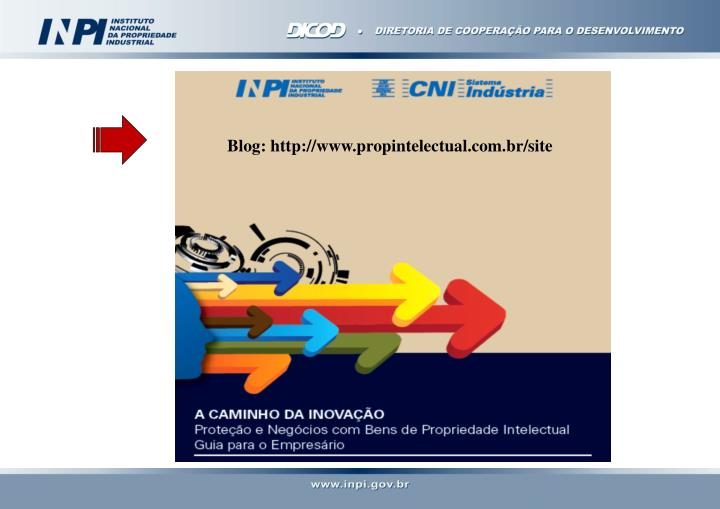 Blog: http://www.propintelectual.com.br/site