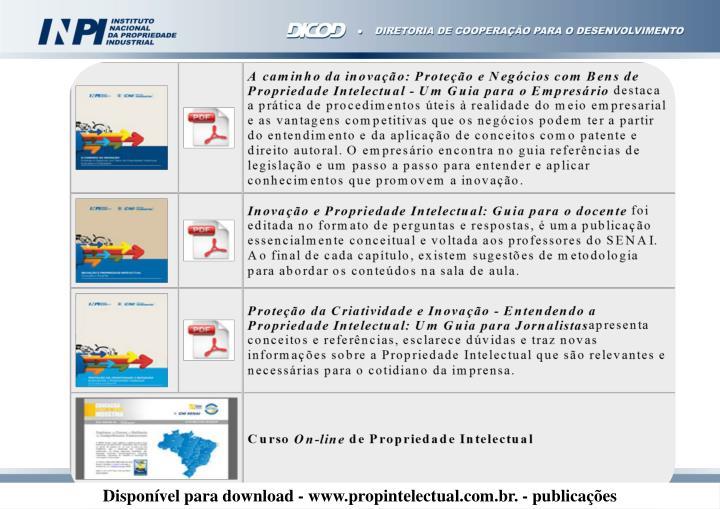 Disponível para download - www.propintelectual.com.br. - publicações