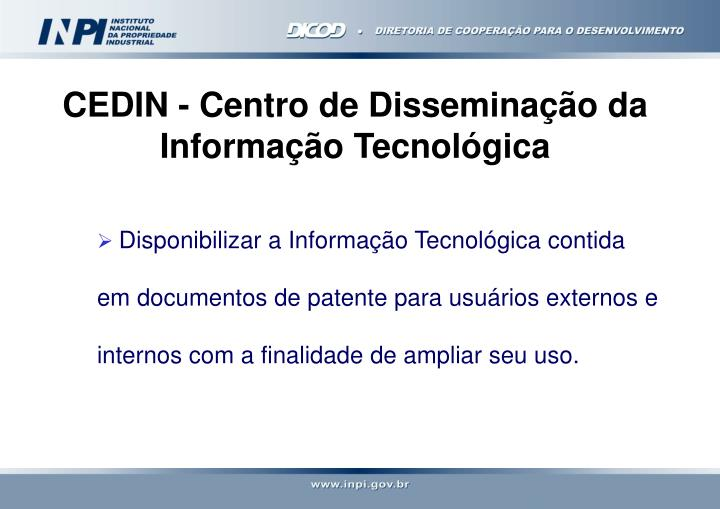 CEDIN - Centro de Disseminação da Informação Tecnológica