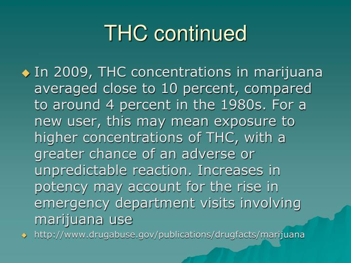 THC continued