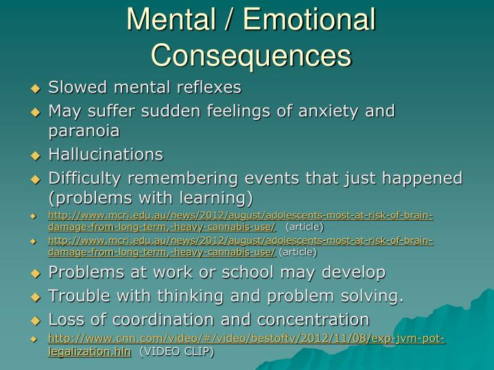 Mental / Emotional Consequences