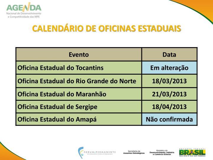 CALENDÁRIO DE OFICINAS ESTADUAIS
