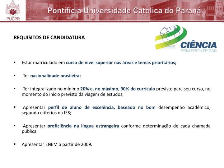 REQUISITOS DE CANDIDATURA