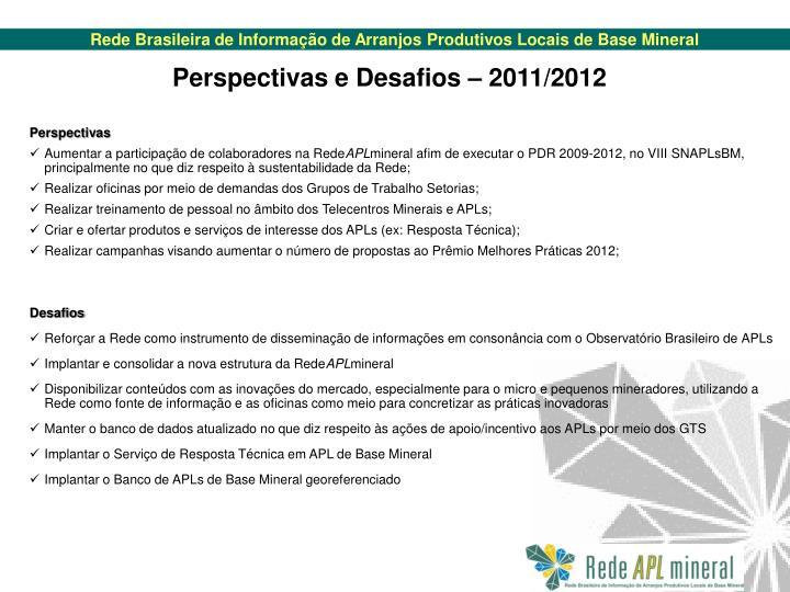 Perspectivas e Desafios – 2011/2012