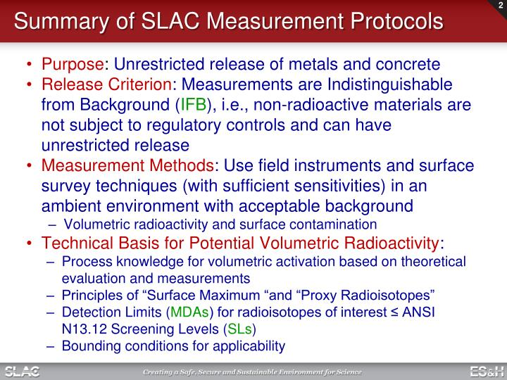 Summary of SLAC Measurement Protocols