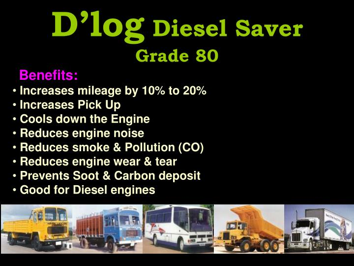 D log diesel saver grade 80
