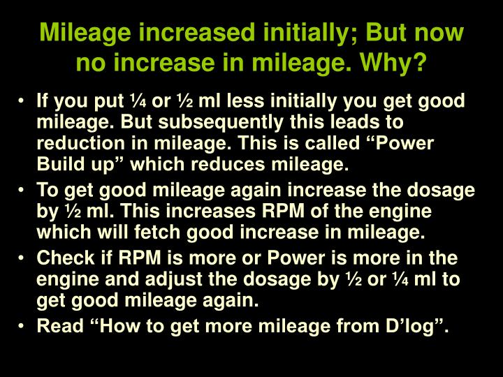 Mileage increased initially; But now no increase in mileage. Why?