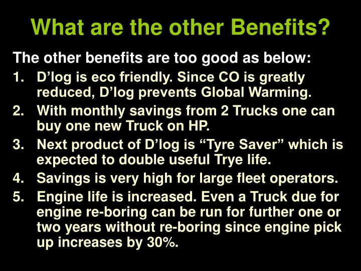What are the other Benefits?