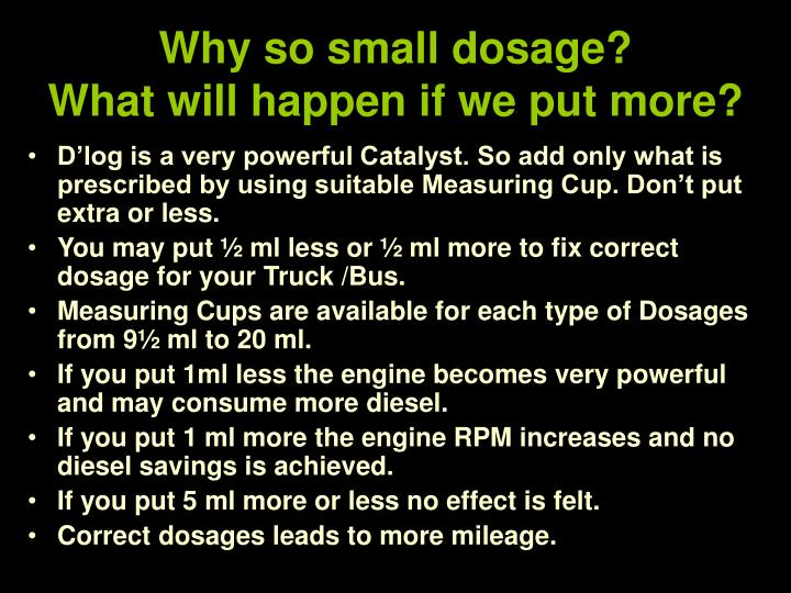 Why so small dosage?