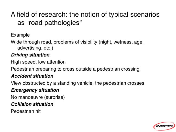 """A field of research: the notion of typical scenarios as """"road pathologies"""""""