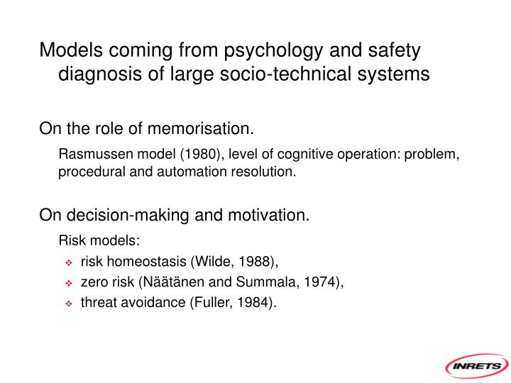 Models coming from psychology and safety diagnosis of large socio-technical systems