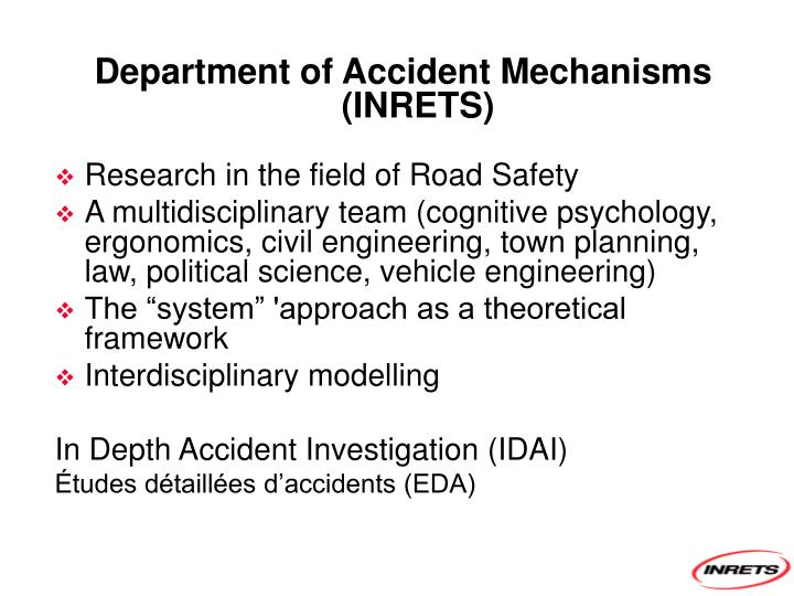 Department of Accident Mechanisms (INRETS)