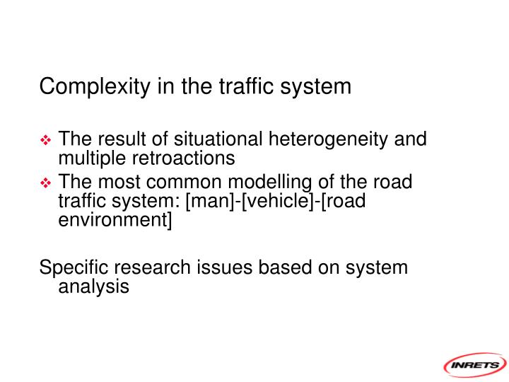 Complexity in the traffic system