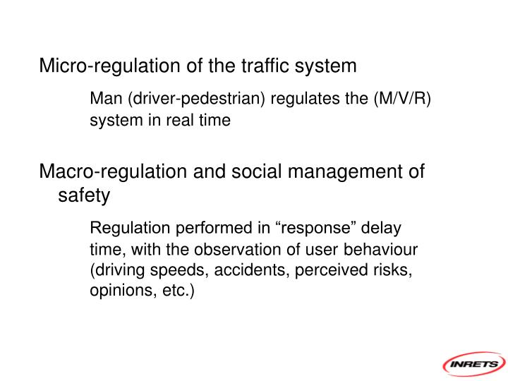 Micro-regulation of the traffic system
