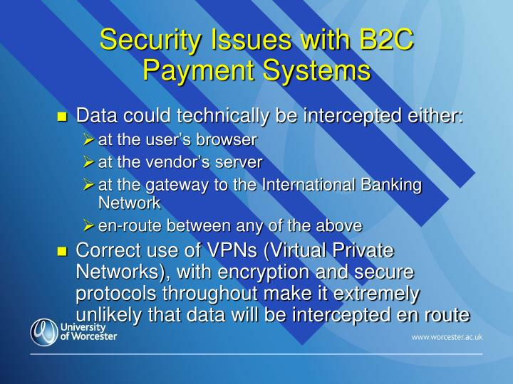 Security Issues with B2C Payment Systems
