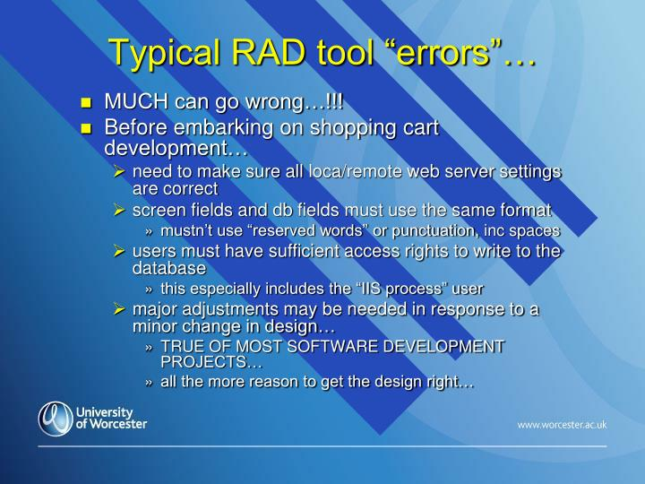 "Typical RAD tool ""errors""…"