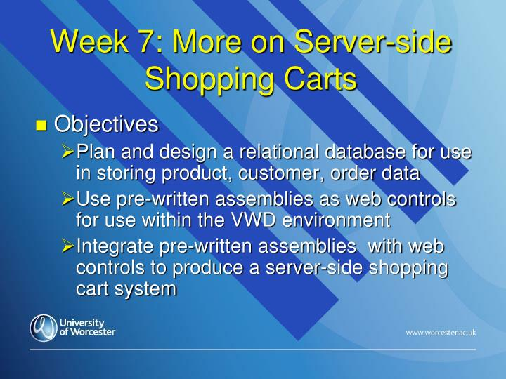 Week 7 more on server side shopping carts