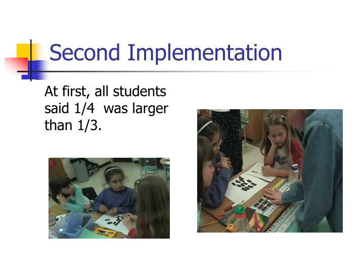 Second Implementation