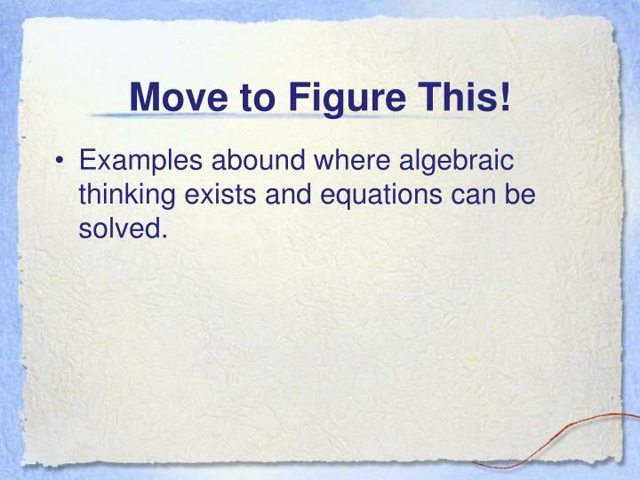 Move to Figure This!