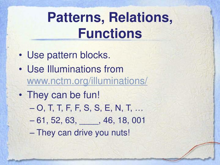 Patterns, Relations, Functions