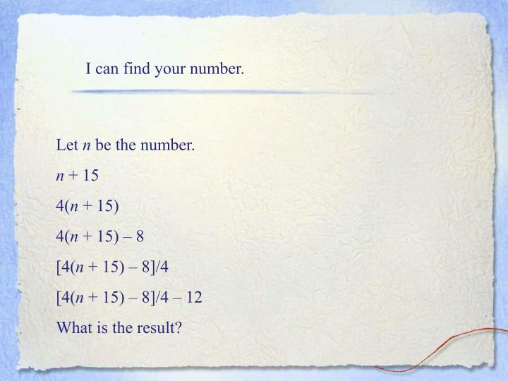 I can find your number.