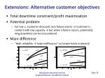 extensions alternative customer objectives