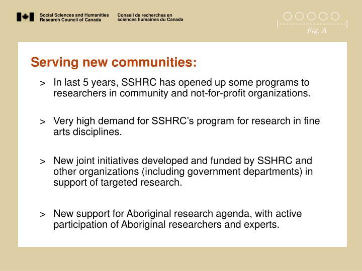 Serving new communities: