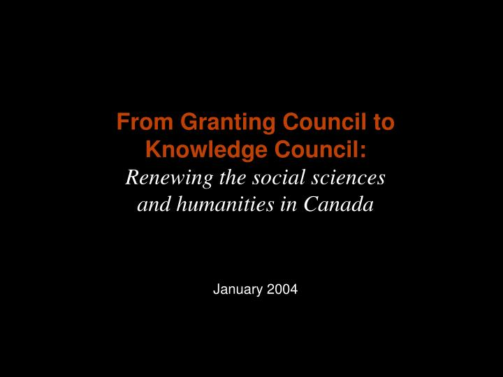 From Granting Council to