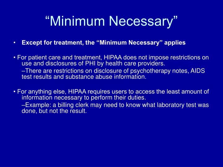 """""""Minimum Necessary"""""""