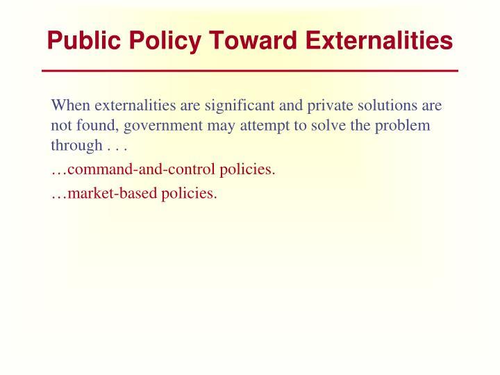 Public Policy Toward Externalities