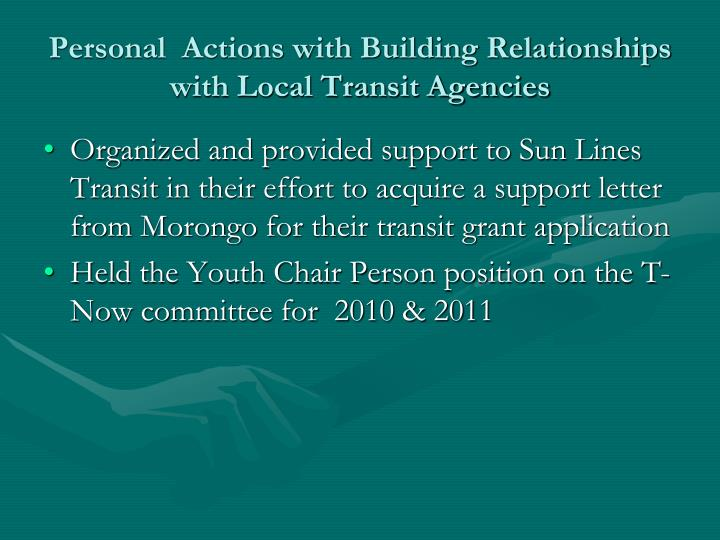 Personal  Actions with Building Relationships with Local Transit Agencies