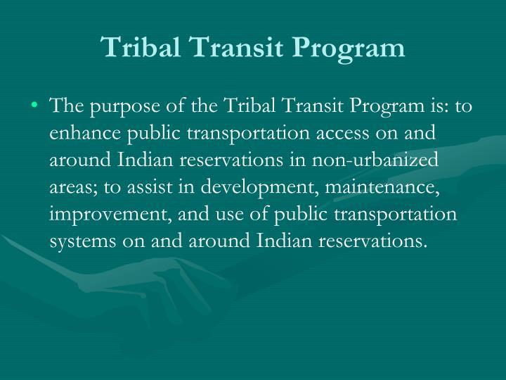 Tribal Transit Program