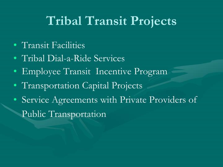 Tribal Transit Projects