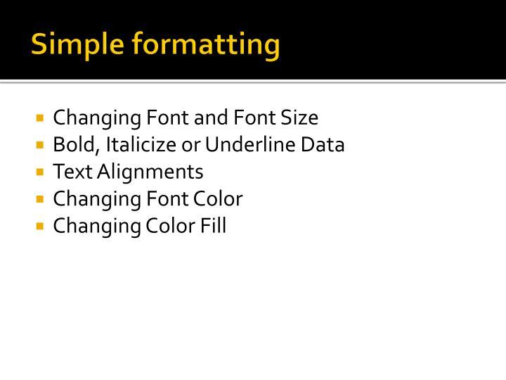 Simple formatting