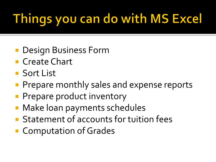 Things you can do with MS Excel