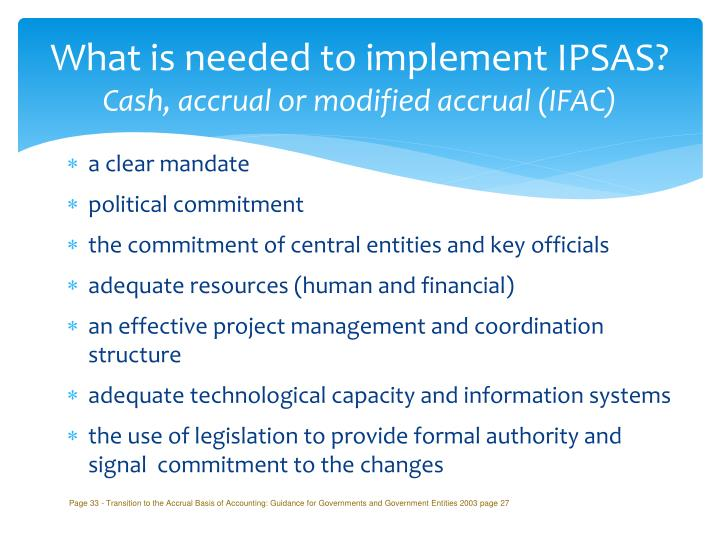 What is needed to implement IPSAS?